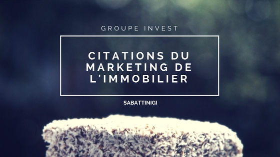 """Citations marketing dans l'immobilier"""
